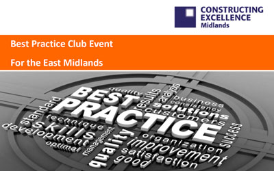 Constructing Excellence East Midlands Best Practice club graphic